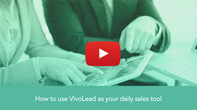VivoLead as your daily sales tool